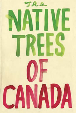 Native Trees of Canada 1 by Leanne Shapton