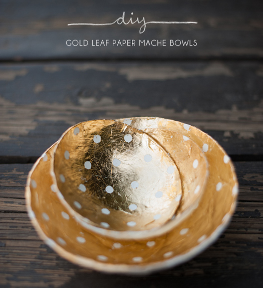 Gold leaf papier mache DIY by Kelli Murray